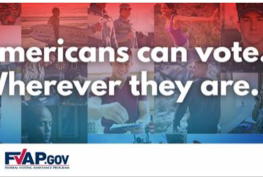 """multiple photos of US military service members with text """"Americans can vote. Wherever they are. """" logo of FVAP.gov"""