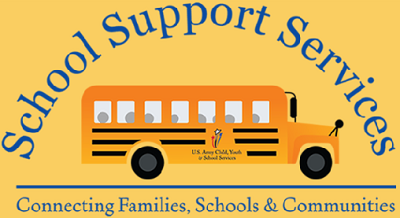 "graphic image of school bus with the words ""School Support Services"" in an arc over the bus and the words ""Connecting Families, Schools, and Communities"" under the bus. The bus has a sign reading ""US Army Child Youth and School Services""."