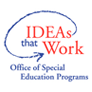 Office of Special Education Programs logo. Ideas that work.