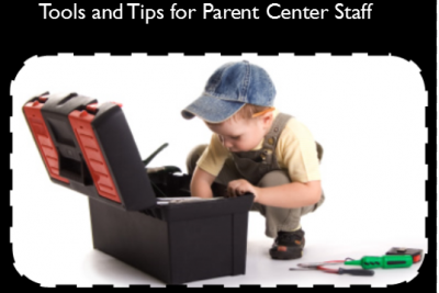 "boy toddler with arm inside open black plastic toolbox. title reads ""Tools and Tips for Parent Center Staff"""